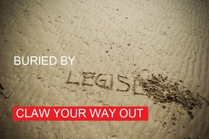 The words buried by legislation written in the sand. Buried by legislation? Click to claw your way out using the Reputation Academy